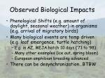 observed biological impacts35