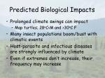 predicted biological impacts30