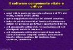 il software componente vitale e critico