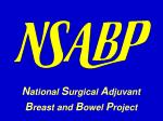 n ational s urgical a djuvant b reast and b owel p roject