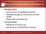 setting the accept and cancel buttons