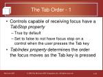 the tab order 1