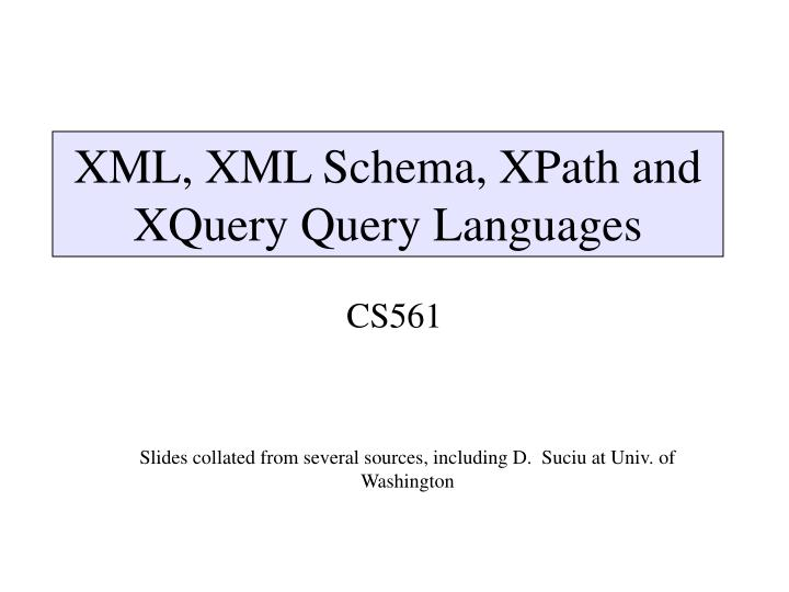 xml xml schema xpath and xquery query languages n.
