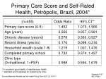 primary care score and self rated health petr polis brazil 2004