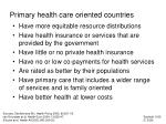 primary health care oriented countries