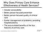 why does primary care enhance effectiveness of health services