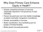 why does primary care enhance equity in health