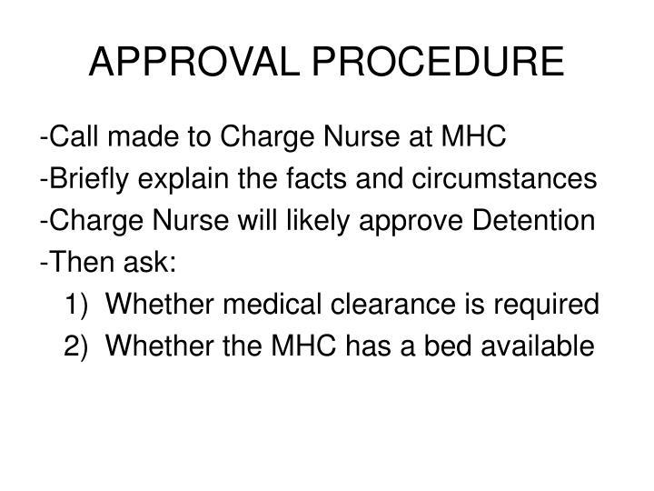 Approval procedure