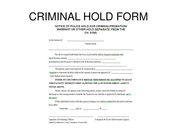 CRIMINAL HOLD FORM