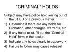 criminal holds