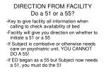 direction from facility do a 51 or a 55
