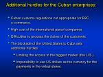 additional hurdles for the cuban enterprises