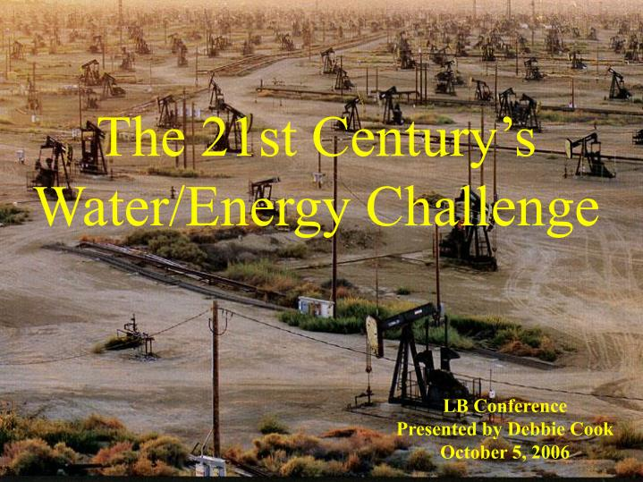the 21st century s water energy challenge n.