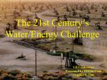 the 21st century s water energy challenge