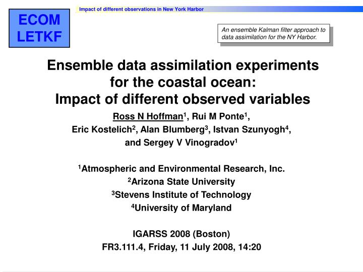 ensemble data assimilation experiments for the coastal ocean impact of different observed variables n.