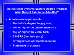 instructional systems masters degree program what does it take to be admitted