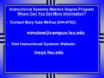 instructional systems masters degree program where can you get more information