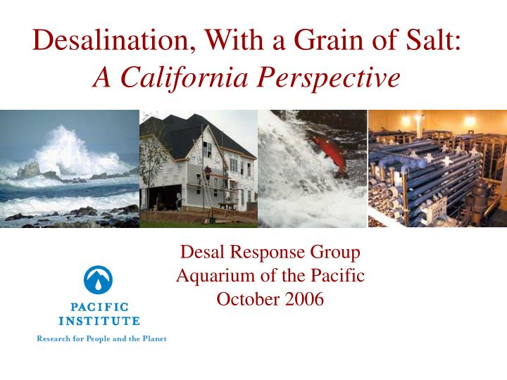 desalination with a grain of salt a california perspective n.