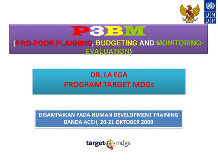 p 3 b m pro poor planning budgeting and monitoring evaluation n.
