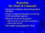 bypassing the chain of command