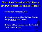 what role does the snco play in the development of junior officers
