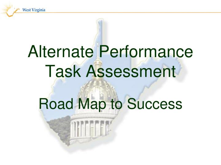 alternate performance task assessment n.