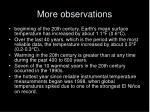 more observations