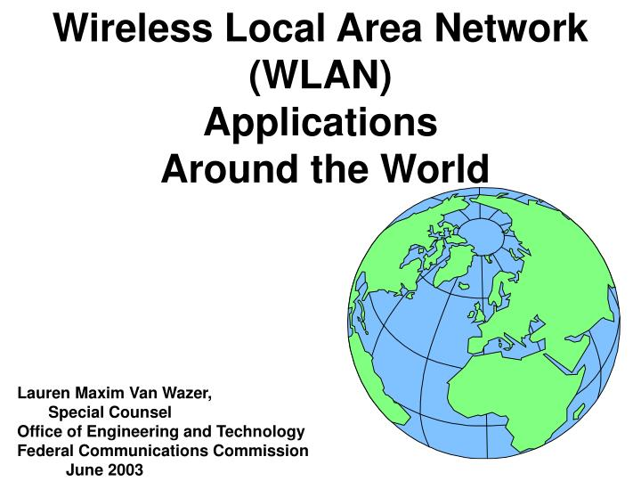 wireless local area network wlan applications around the world n.