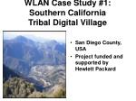 wlan case study 1 southern california tribal digital village
