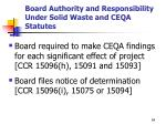 board authority and responsibility under solid waste and ceqa statutes2