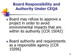 board responsibility and authority under ceqa