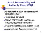 board responsibility and authority under ceqa1