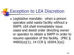 exception to lea discretion