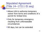stipulated agreement title 14 17211 et seq