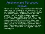 antoinette and tia second betrayal
