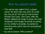 riot the parrot s death