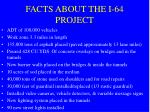 facts about the i 64 project