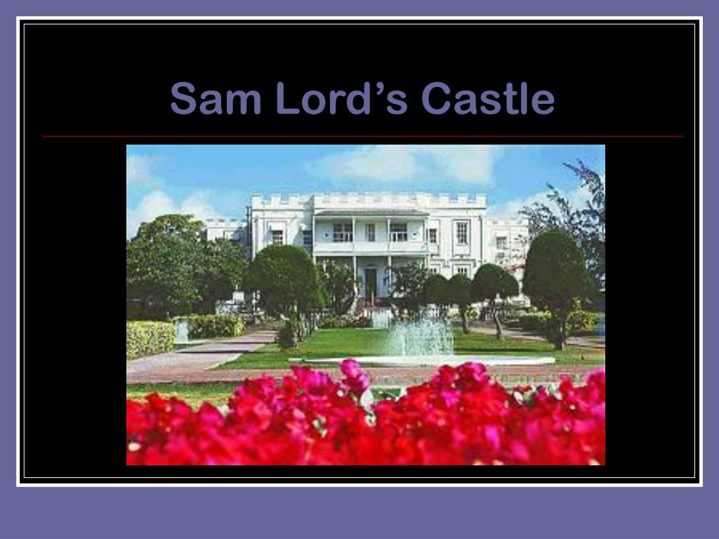 Sam Lord's Castle