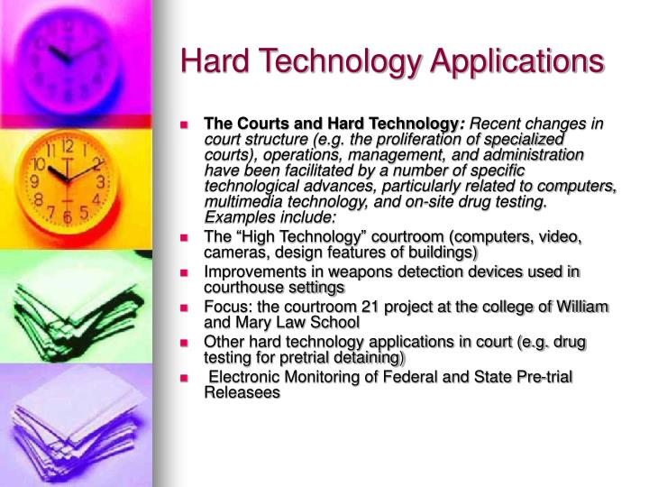 Hard technology applications