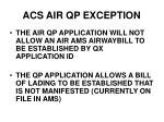 acs air qp exception