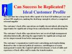 can success be replicated ideal customer profile