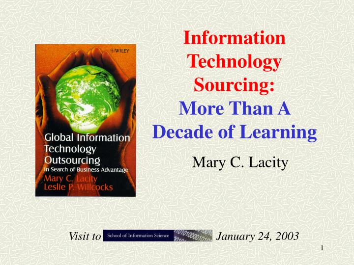 information technology sourcing more than a decade of learning n.