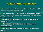a six point summary