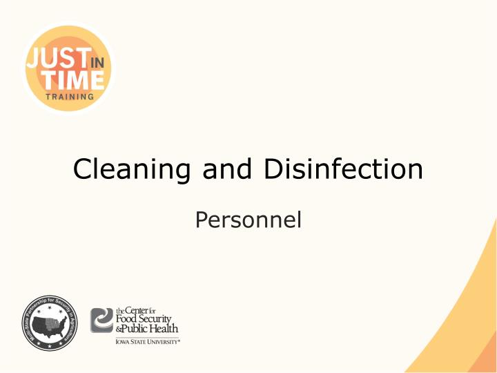 cleaning and disinfection n.