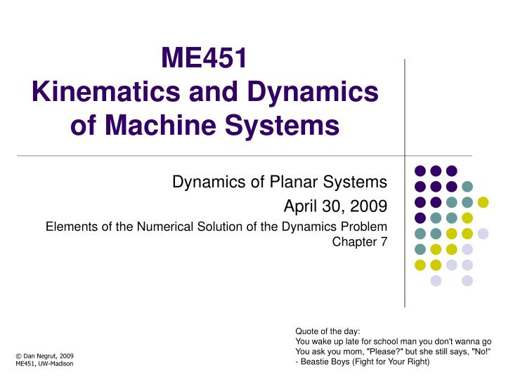 me451 kinematics and dynamics of machine systems n.