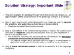 solution strategy important slide