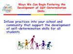 ways we can begin fostering the development of self determination skills3
