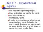 step 7 coordination logistics