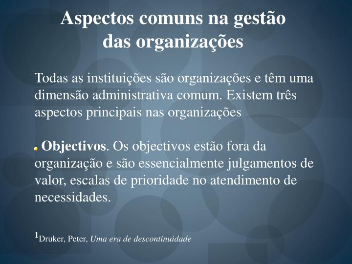 Aspectos comuns na gestão das organizações