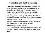 conflation and rubber sheeting